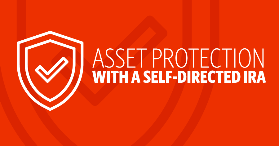 Asset Protection for Self-Directed IRAs